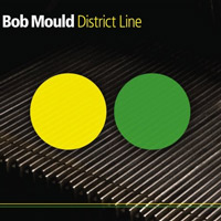Bob Mould - District Line